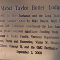 The Lodge serves as a memorial to Mabel Taylor Butler.- Butler Lodge