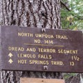 Dread and Terror Segment sign along the North Umpqua Trail.- Lemolo Falls via the North Umpqua Trail