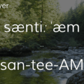 Santiam River.- Wednesday's Word - Santiam
