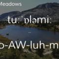 Tuolumne Meadows.- Wednesday's Word - Tuolumne